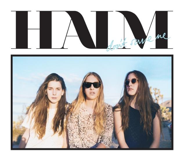 HAIM-Dont-Save-Me1