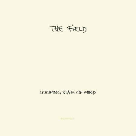 FIELD-LOOPING-STATE-OF-MIND